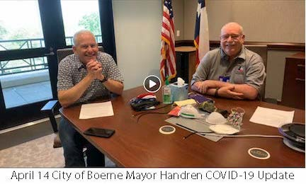 April 14 City of Boerne Mayor COVID-19 Update