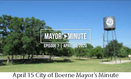 April 15 City of Boerne Mayor's Minute Update Link