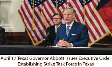 April 17 Texas Governor Issues Exe Order to Establish Strike Force