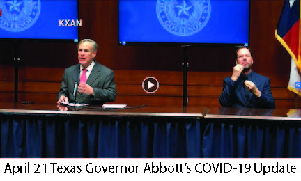 April 21 Texas Governor Abbott's COVID-19 Update Video Link