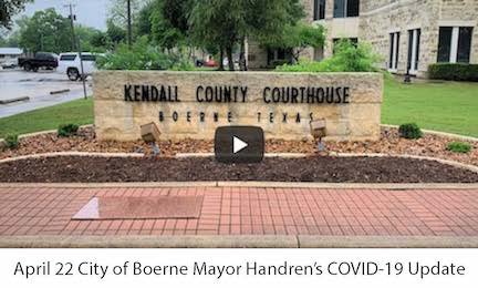 April 22 City of Boerne Mayor COVID-19 Update Video Link