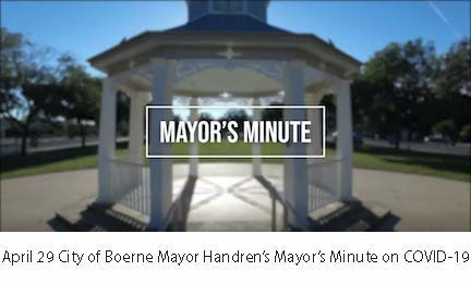 April 29 City of Boerne Mayor's Minute on COVID-19