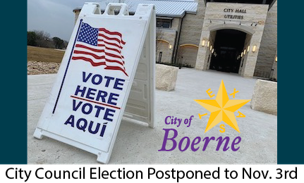 City of Boerne Election Postponed to Nove 3