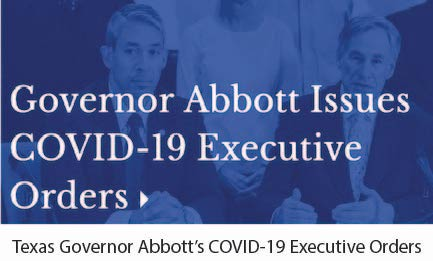 Governor Abbotts COVID -19 Executive Orders