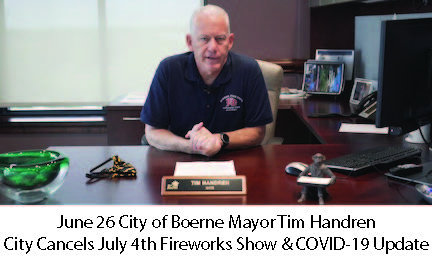 June 26 Boerne Mayor Cancels July 4th Show