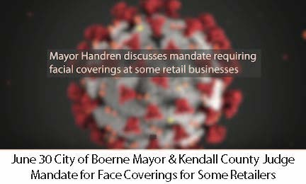 June 30 Boerne Mayor & KC Judge Face Coverings Mandate