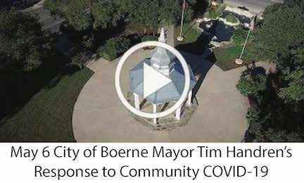 May 6 City of Boerne Mayor's  Response to Community COVID-19